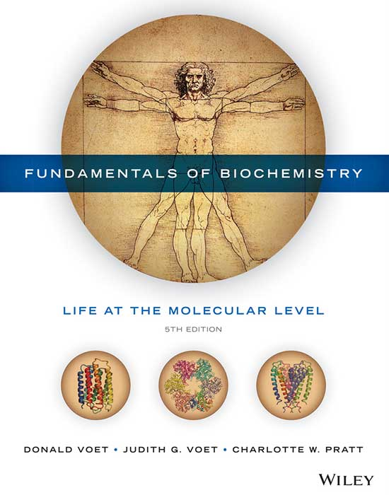 Fundamentals of Biochemistry, 5th Edition