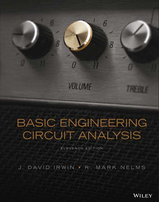 Basic Engineering: Circuit Analysis, 11th Edition