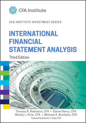 International Financial Statement Analysis, Third Edition (Cfa Institute Investment Series)