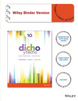 Dicho Y Hecho: Beginning Spanish, Tenth Edition W/ Accompanying Audio Binder Ready Version