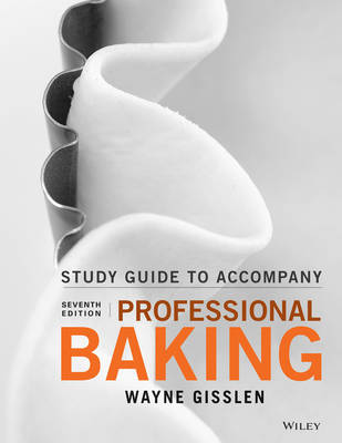Student Study Guide to accompany Professional Baking 7e