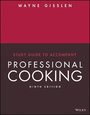 Study Guide to accompany Professional Cooking, 9e