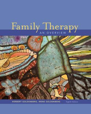 Student Workbook-Family Exploration: Personal Viewpoint for Multiple Perspectives for Goldenberg/Goldenberg's Family Therapy: An Overview