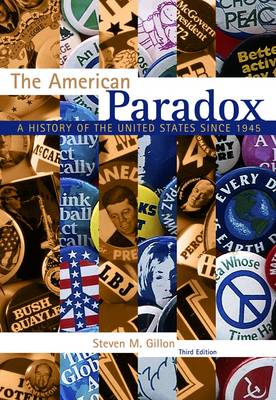 The American Paradox : A History of the United States Since 1945