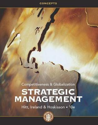 Strategic Management Concepts : Competitiveness and Globalization