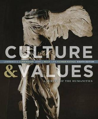 Culture & Values  : A Survey of the Humanities
