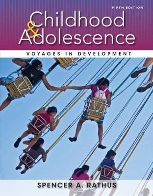 Childhood & Adolescence: Voyages in Development