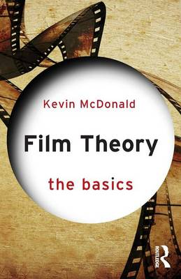 Film Theory : The Basics