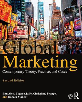 Global Marketing- Contemporary Theory, Practice, and Cases