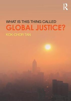 What is this thing called Global Justice?