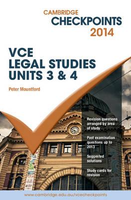 Cambridge Checkpoints VCE Legal Studies Units 3&4 2014