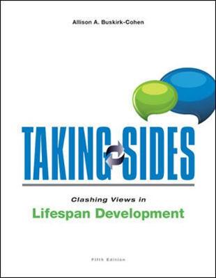 Taking -Sides Clasing Views Life Span Development