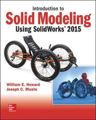 Introduction to Solid Modeling Using Solidworks: 2015