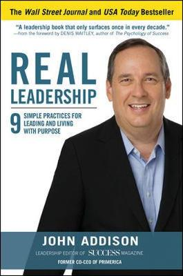Leadership That Lasts: 9 Simple Practices for Leading and Living with Purpose