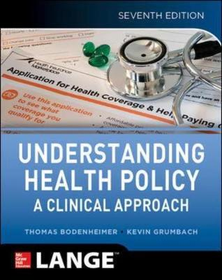 Understanding Health Policy, 7/E