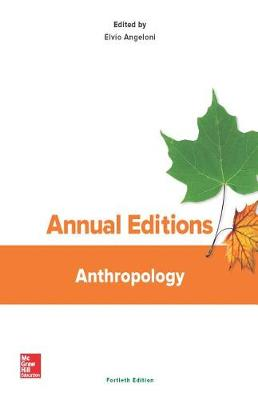 Annual Editions: Anthropology, 40/E