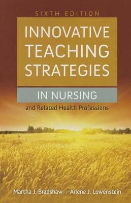 Innovative Teaching Strategies in Nursing and Related Health Professions