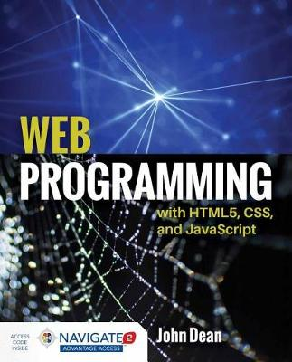 Web Programming With HTML5, CSS, And Javascript with Navigate 2 Advantage Access