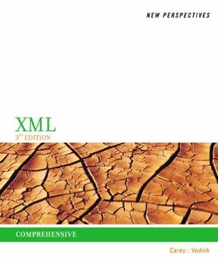 New Perspectives on XML, Comprehensive: Comprehensive