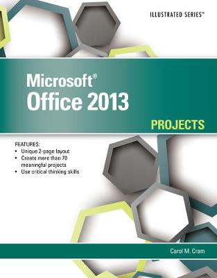 Microsoft Office 2013 : illustrated Projects