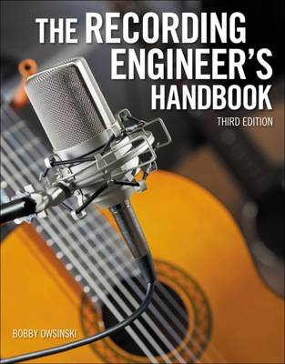 The Recording Engineers Handbook
