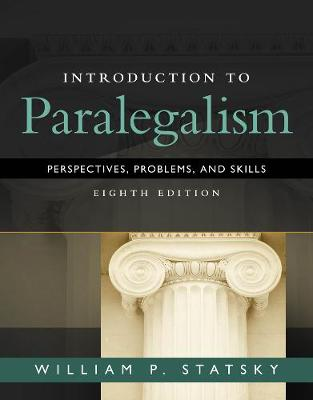 Introduction to Paralegalism : Perspectives, Problems and Skills