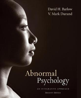 Abnormal Psychology : An Integrative Approach 7th Edition