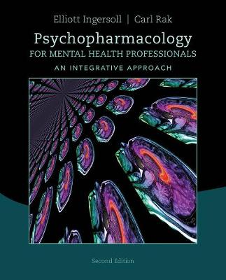 Psychopharmacology for Mental Health Professionals : An Integrative  Approach