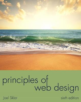 Principles of Web Design : The Web Warrior Series
