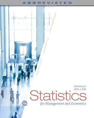 Statistics for Management and Economics Abridged 10th Edition