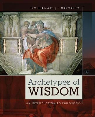 Archetypes of Wisdom : An Introduction to Philosophy