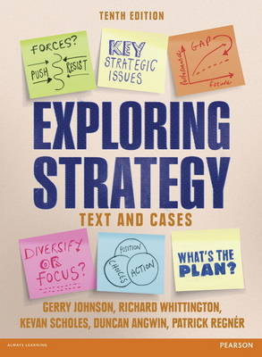 Exploring Strategy (Text and Cases), plus MyStrategyLab with Pearson eText 10th Edition