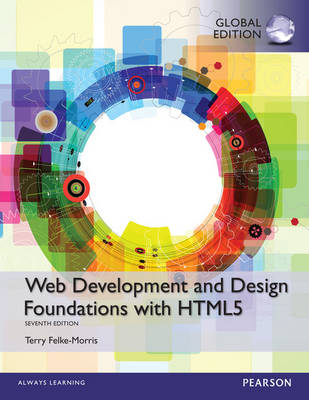 Web Development and Design Foundations with HTML5, Global Edition
