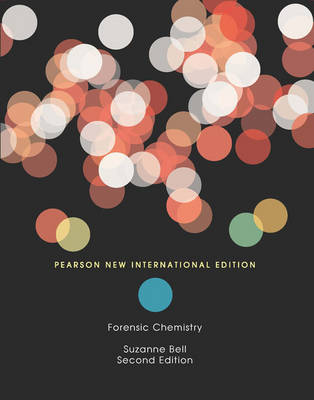 Forensic Chemistry, Pearson New International Edition