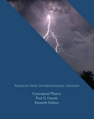 Conceptual Physics: Pearson New International Edition
