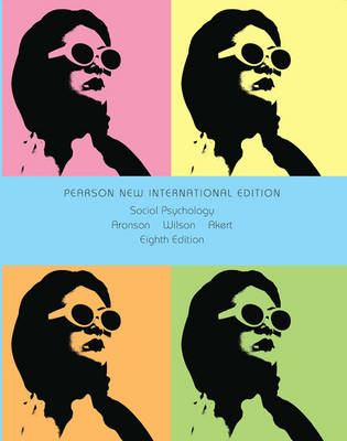 Social Psychology: Pearson New International Edition