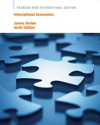 International Economics: Pearson New International Edition