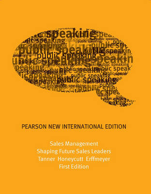 Sales Management: Shaping Future Sales Leaders, Pearson New International Edition