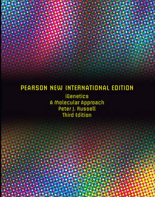 iGenetics: Pearson New International Edition: A Molecular Approach
