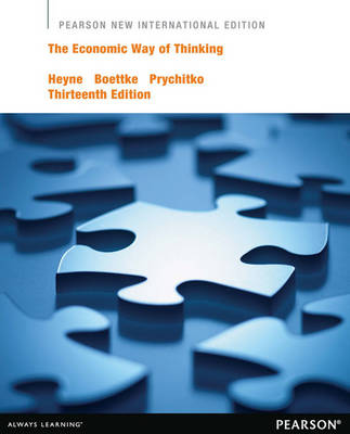 The Economic Way Of Thinking (Pearson New International Edition)