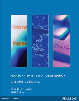 Global Political Economy: New International Edition, 6e