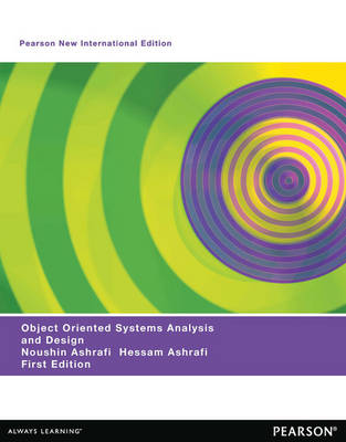 Object Oriented Systems Analysis and Design: Pearson New International Edition