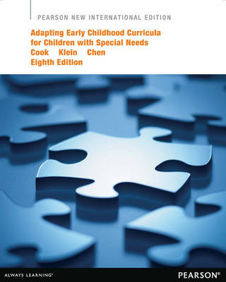 Adapting Early Childhood Curricula for Children with Special Needs, Pearson New International Edition