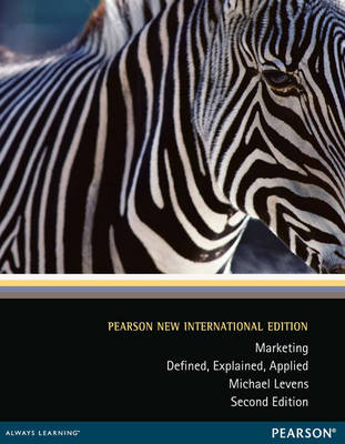 Marketing: Pearson New International Edition: Defined, Explained, Applied