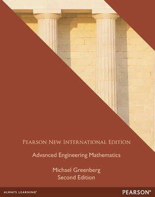 Advanced Engineering Mathematics, Pearson New International Edition