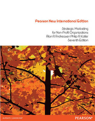 Strategic Marketing for Non Profit Organisations (Pearson New International Edition)