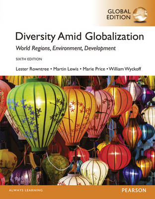 Diversity Amid Globalization: World Religions, Environment, Development, Global Edition