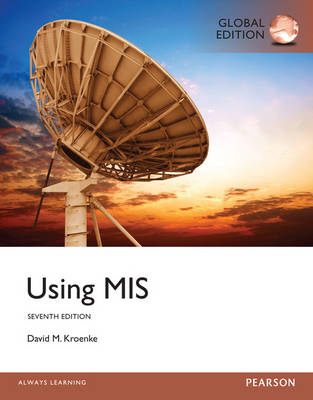 Using MIS, Global Edition (7e)