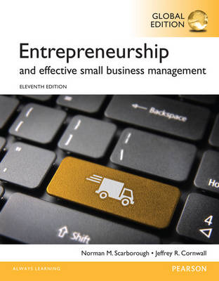 Entrepreneurship and Effective Small Business Management, Global Edition