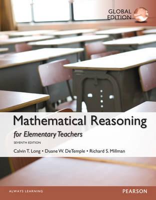 Mathematical Reasoning for Elementary School Teachers, Global Edition